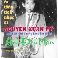 Tìm ra tông tích nhạc sĩ Nguyễn Xuân Mỹ, người dịch lời Việt ca khúc Limelight: Ánh Đèn Màu (Thương Hoài)
