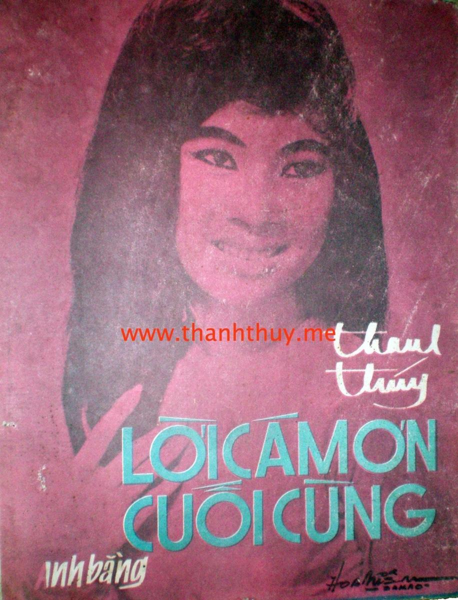 Dòng nhạc Lê Minh Bằng, qua tiếng hát Thanh Thúy – Lời cám ơn cuối cùng (Anh Bằng)
