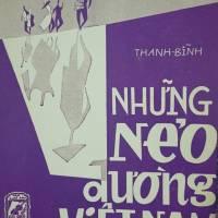 Những nẻo đường Việt Nam (Thanh Bình), qua tiếng hát Thanh Thúy, bè: Thanh Châu, hòa âm: Lê Văn Thiện