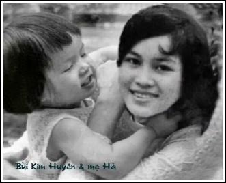 Chị Hà Thanh và con gái, Bùi Kim Huyên