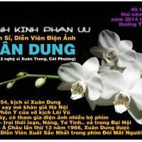 """Vĩnh biệt Kịch Sĩ, Diễn Viên điện ảnh Xuân Dung, """"Ả đào say"""", """"Cô gái điên"""" vàng son một thuở (Trần Quốc Bảo)"""