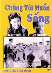 chung toi muon song