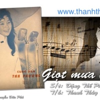 Nhạc yêu cầu: Giọt Mưa Thu (Đặng Thế Phong), qua tiếng hát Thanh Thúy, hòa âm: Lê Văn Thiện