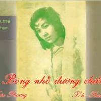 Bóng Nhỏ Đường Chiều (TrúcPhương), qua tiếng hát Thanh Thúy