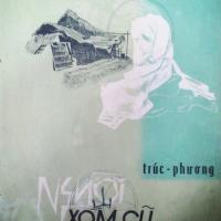Dòng nhạc Trúc Phương, qua tiếng hát Thanh Thúy: Người xóm cũ