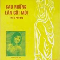 Dòng nhạc Trúc Phương, qua tiếng hát Thanh Thúy: Sau những lần gối mỏi