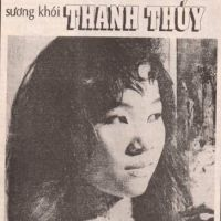 THANH THÚY - TIẾNG HÁT KHÓI SƯƠNG (Nguyễn Thanh Lộc)